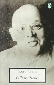 Isaac Babel: Collected Stories