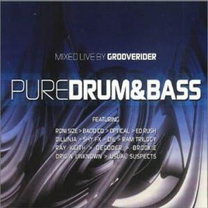 Pure Drum & Bass/Grooverider