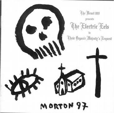 Beast 999 Presents the Electric Eels in Their Organic Majesty's Request