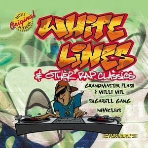 White Lines & Other Rap Classics
