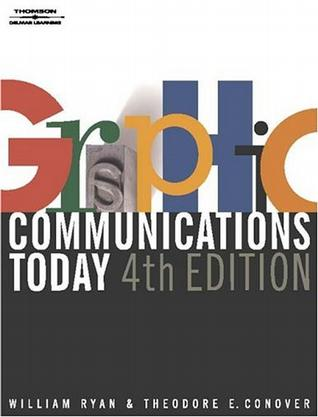 Graphic Communications Today, 4E