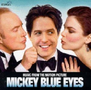 Mickey Blue Eyes: Music From The Motion Picture