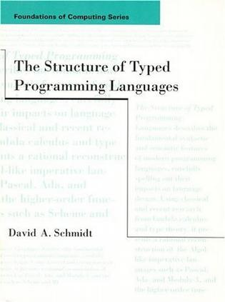 The Structure of Typed Programming Languages (Foundations of Computing)