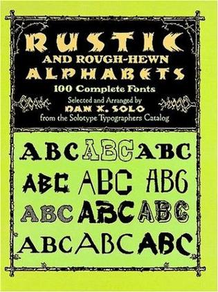 Rustic and Rough-Hewn Alphabets