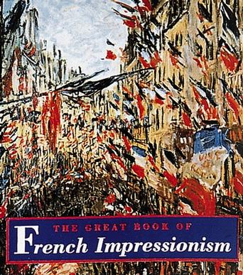 The Great Book of French Impressionism