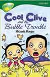 Cool Clive And The Bubble Trouble