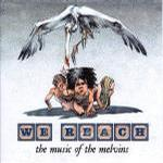 We Reach:The Music Of Melvins