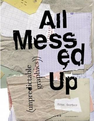 ALL MESSED UP: UNPREDICTABLE GRAPHICS.