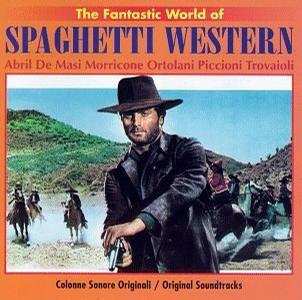 The Fantastic World Of Spaghetti Western