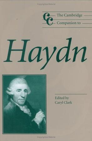 The Cambridge Companion to Haydn (Cambridge Companions to Music)
