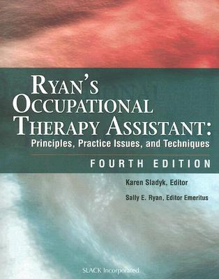 RYAN''S OCCUPATIONALTHERAPY ASSISTANT