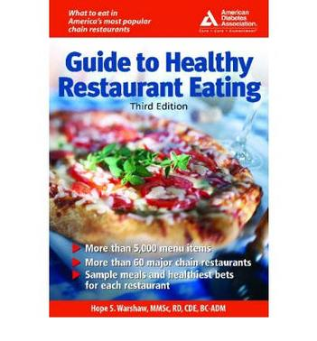AMERICAN DIABETES ASSOCIATION GUIDE TO HEALTHY RESTAURANT EATING