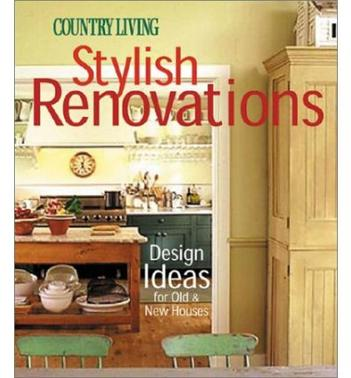 Stylish Renovations: Design Ideas for Old and New Houses (精装)