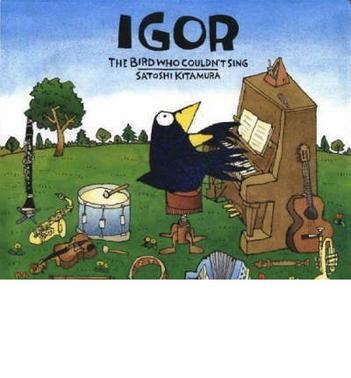 Igor, The Bird Who Couldn't Sing (HB)
