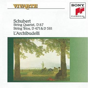 Schubert: String Trio in Bf D581; String Trio in Bf D471