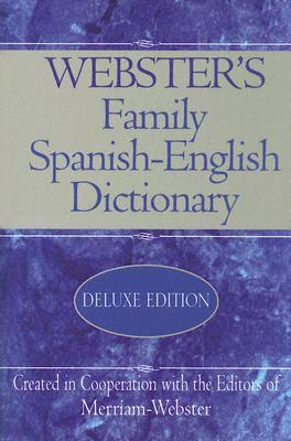 Webster's Family Spanish-English Dictionary