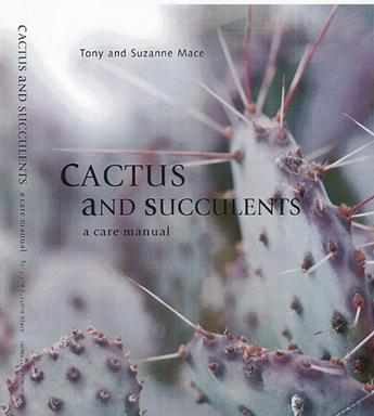 Cactus & Succulents (A Care Manual)