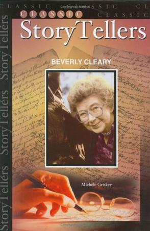 Beverly Cleary (Classic Storytellers) (Classic Storytellers)