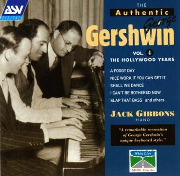 The Authentic George Gershwin, Vol. 4