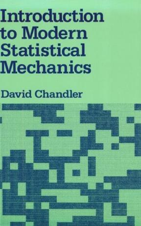 Introduction to Modern Statistical Mechanics
