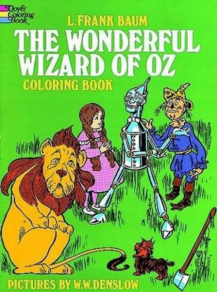The Wonderful Wizard of Oz Coloring Book (Colour Books)