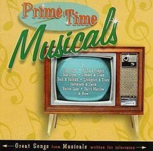 Prime Time Musicals (Studio Cast Re-recordings)