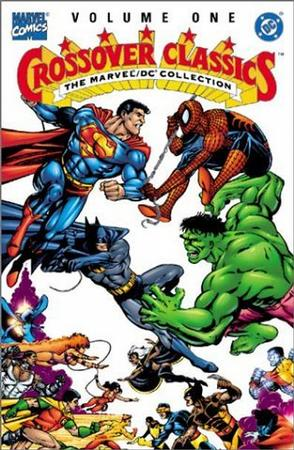 The Marvel/DC Collection - Crossover Classics, Vol. 1