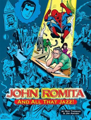 John Romita, And All That Jazz