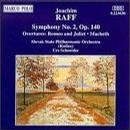 Raff: Symphony in C No2, Op140; Romeo and Juliet Overture