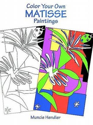 Color Your Own Matisse Paintings (Coloring Books)