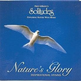 Nature's Glory: Inspiration Hymns with Nature Sounds