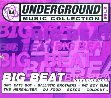 Underground Music Collection Vol. 5 - Big Beat