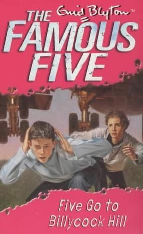 Five Go to Billycock Hill (Famous Five)
