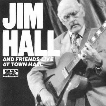 Jim Hall & Friends Live at Town Hall - Volumes 1 & 2