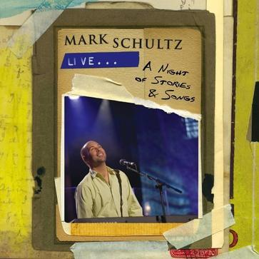 Mark Schultz Live: A Night of Stories and Songs