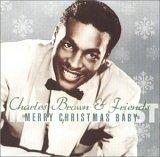 Merry Christmas Baby Charles Brown & Friends