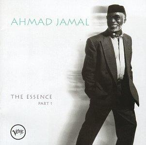 The Essence of Ahmad Jamal, Pt. 1