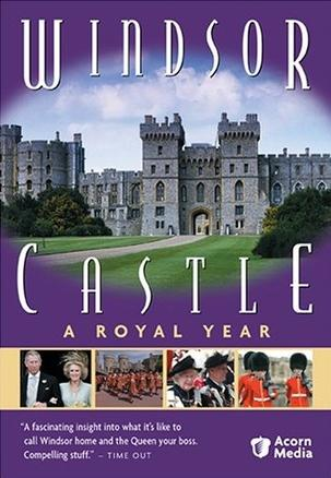 Windsor Castle - A Royal Year