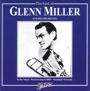The Best of Glenn Miller and His Orchestra