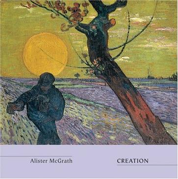 Creation (Truth and the Christian Imagination)