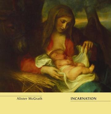 Incarnation (Truth and the Christian Imagination)