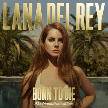 Lana Del Rey - Born To Die (The Paradise Edition Deluxe 2CD)