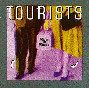 The Tourists - Should Have Been Greatest Hits