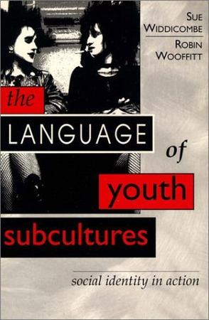 Language of Youth Subcultures, The