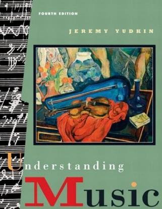 Understanding Music (4th Edition)