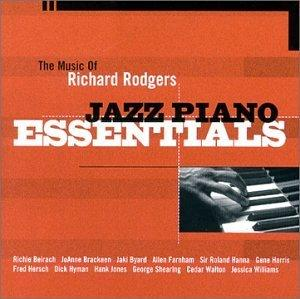 The Music of Richard Rodgers: Jazz Piano Essentials