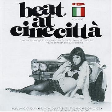 Beat At Cinecitta (Italian Film Score Anthology)