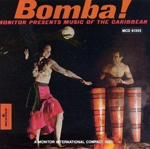 Bomba! Monitor Presents Music of the Caribbean