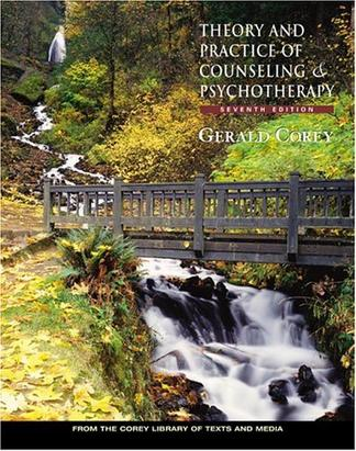 Theory and Practice of Counseling and Psychotherapy (with Web Site, Chapter Quiz Booklet, and InfoTrac )