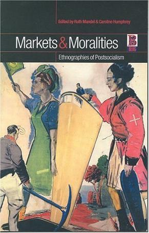 Markets and Moralities